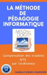 Méthode Mesdysdoigts E-book Compensation des troubles DYS par l'ordinateur